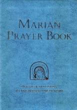 A Marian Prayer Book: Prayers and Devotions