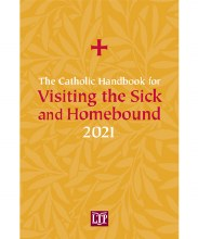 2021 Catholic Handbook for Visiting the Sick and H