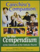 Catechist's Companion to the Compendium