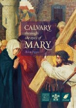 Calvary Through the Eyes of Mary