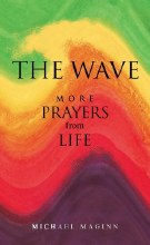 The Wave: More Prayers From Life