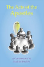 The Acts of the Apostles: A Commentary