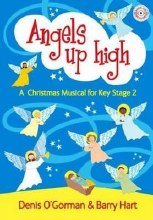 Angels Up High : A Children's Christmas Musical