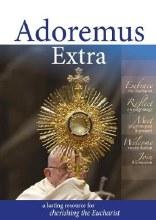Adoremus Extra: A lasting resource for cherishing the Eucharist