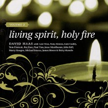 Living Spirit, Holy Fire - Volume 2 - Music Collection