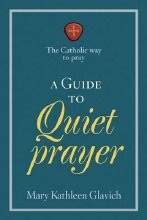 A Guide to Quiet Prayer
