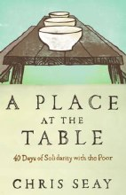 A Place at the Table: 40 Days with the Poor