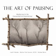 The Art of Pausing: Meditations for the Overworked