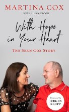 With Hope in Your Heart The Sean Cox Story