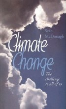Climate Change - The Challenge to all of us