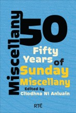 Miscellany 50: Fifty Years of Sunday Miscellany
