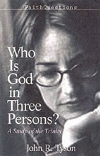 Who Is God in Three Persons?
