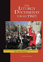 The Liturgy Documents, Volume 2