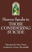 Heaven Speaks To Those Considering Suicide