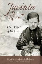 Jacinta: the Flower of Fatima