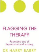 Flagging the Therapy : Pathways out of depression and anxiety