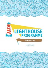 The Lighthouse Programme Introduction