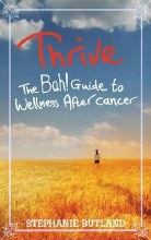 Thrive: The Bah! Guide to Wellness After Cancer