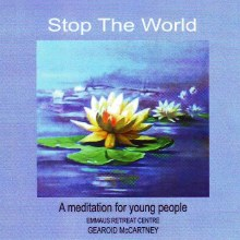 Stop The World: A Meditation for Young People
