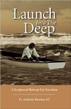 Launch into the Deep: A Scriptural Retreat on Voca