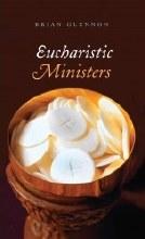 Eucharist Minister's Handbook