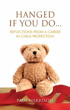 Hanged If You Do Reflections from a Career in Chil