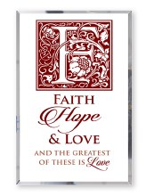 Faith, Hope and Love Plaque