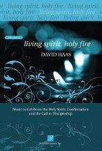 Living Spirit, Holy Fire - Volume 1 - Music Collection