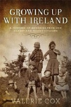 Growing Up with Ireland A Century of Memories