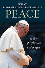 What Pope Francis Says about Peace