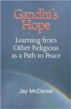 Gandhis Hope - Learning from Others as a Way to Peace