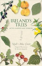 Ireland's Trees Myths, Legends and Folklore