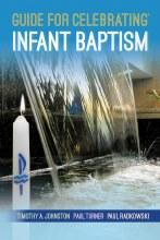 Guide for Celebrating Infant Baptism