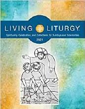Living Liturgy 2021 Year B