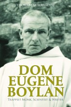Dom Eugene Boylan Trappist Monk and Writer
