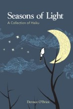 Seasons of Light: A Collection of Haiku