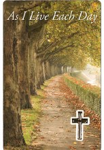 As I Live Each Day Prayercard