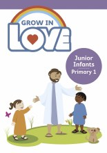 Grow in Love 1 Pupil Book, Junior Infants