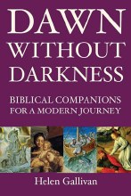 Dawn Without Darkness: Biblical Companions for a Modern Journey