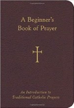 Beginner's Book of Prayer