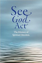 See God Act The Ministry of Spiritual Direction