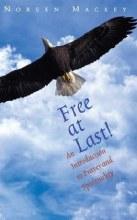 Free At Last! An Introduction to Prayer & Spiritua