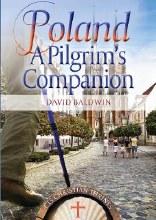 Poland: A Pilgrim's Companion