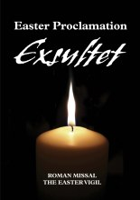 Easter Proclamation: Exsultet
