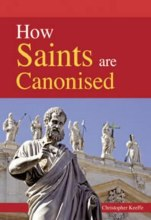 How Saints Are Canonised