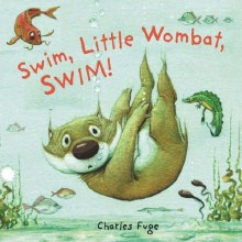 Swim Little Wombat Swim