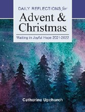 Waiting in Joyful Hope 2021 - 2022 Advent and Chri