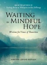 Waiting in Mindful Hope