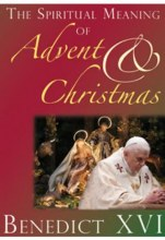 Spiritual Meaning of Advent & Christmas