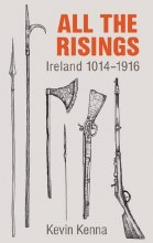 Ireland: All the Risings 1014 - 1916
